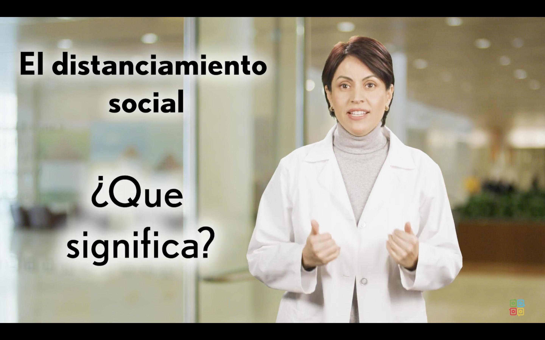 Distanciamiento Social - Lo que Necesita Saber
